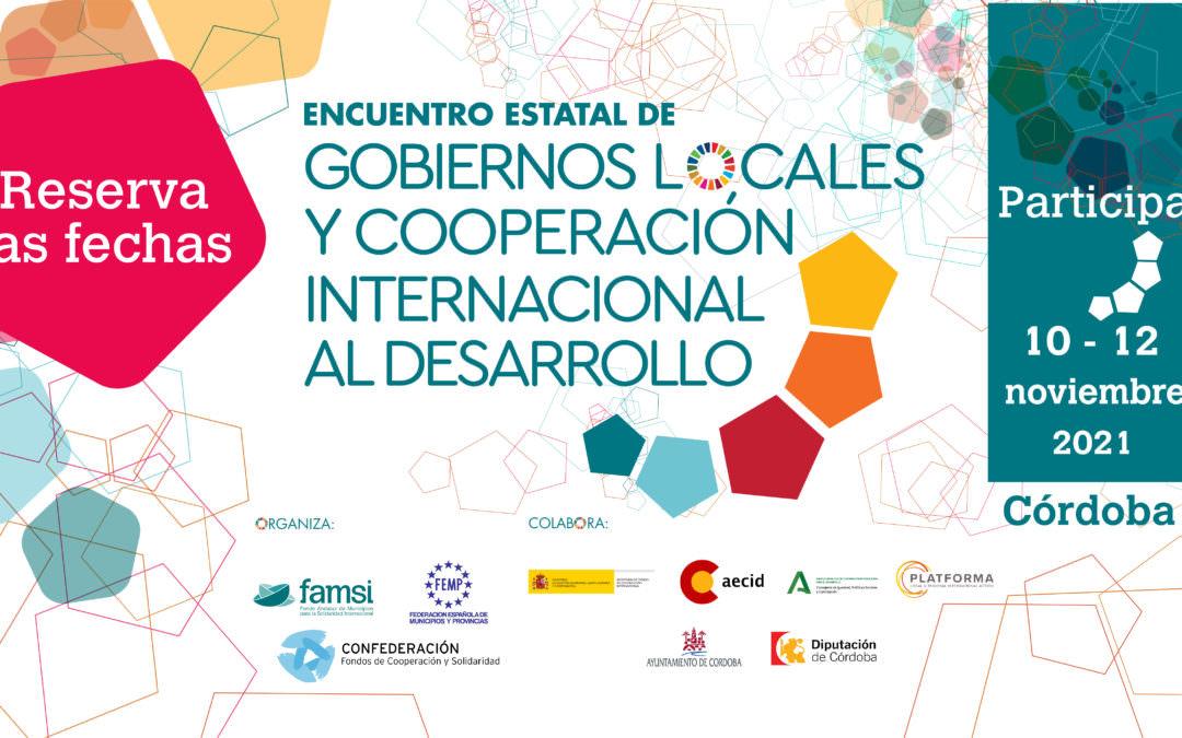 Encuentro Estatal de Gobiernos Locales y Cooperación Internacional al Desarrollo- del 10 al 12 de noviembre, en Córdoba